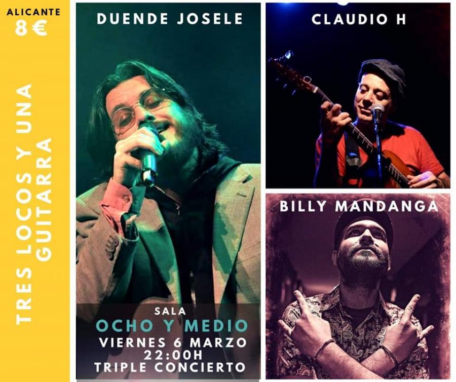 Poster del concierto Duende Josele, Claudio H y Billy Mandanga en Alicante