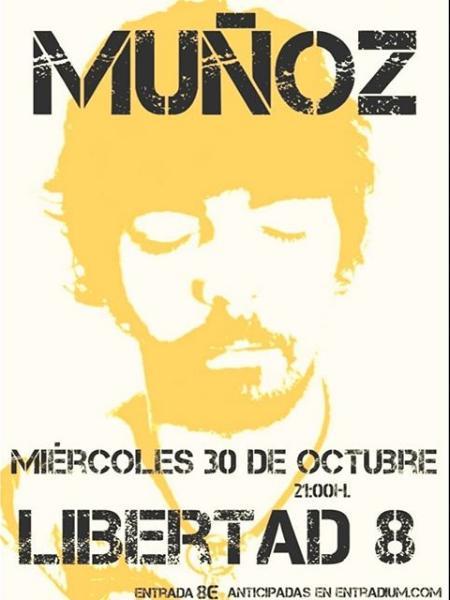 Poster del concierto Muñoz en el Libertad