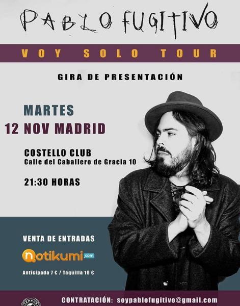 Poster del concierto Pablo Fugitivo en Madrid