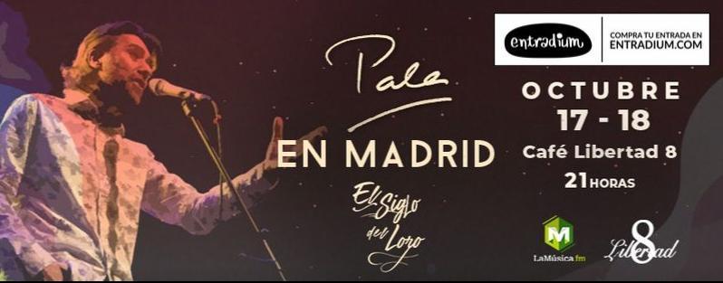 """Poster del concierto Carlos palacio, """"Pala"""" en Café Libertad 8. El Siglo del Loro"""